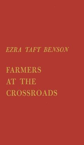 FARMERS AT THE CROSSROADS
