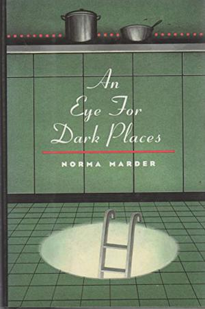 AN EYE FOR DARK PLACES