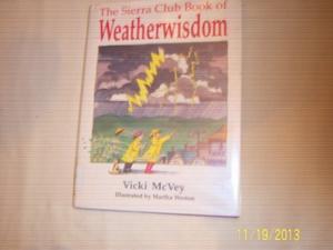 THE SIERRA CLUB BOOK OF WEATHERWISDOM
