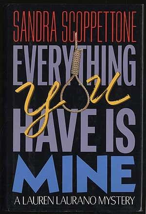 EVERYTHING YOU HAVE IS MINE