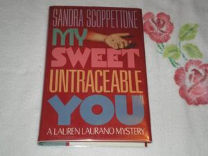 MY SWEET UNTRACEABLE YOU