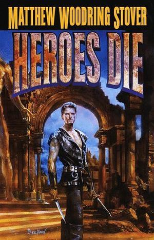 HEROES DIE