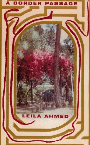 an introduction to the life of leila ahmed
