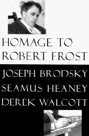 HOMAGE TO ROBERT FROST