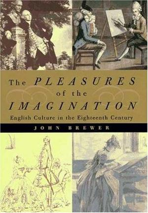 THE PLEASURES OF THE IMAGINATION