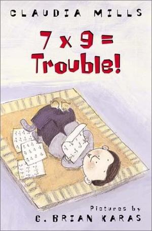 7 x 9 = TROUBLE
