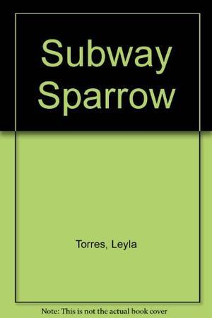 SUBWAY SPARROW