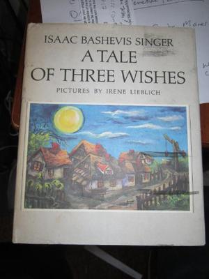 A TALE OF THREE WISHES
