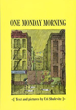 ONE MONDAY MORNING