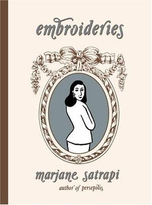 Embroideries By Marjane Satrapi Kirkus Reviews