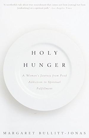HOLY HUNGER: A Memoir of Desire
