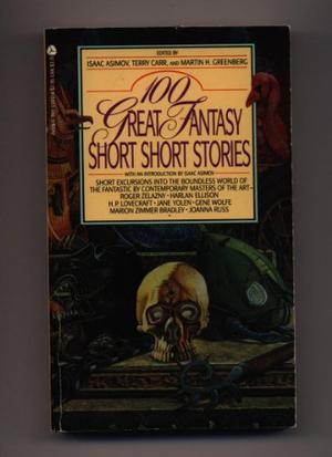 100 GREAT FANTASY SHORT SHORT STORIES