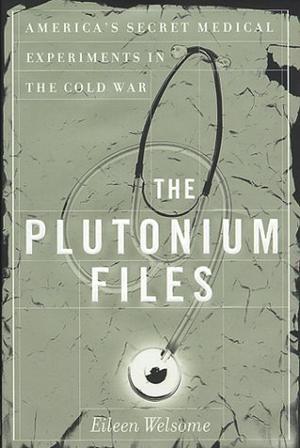 THE PLUTONIUM FILES