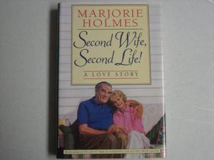 SECOND WIFE, SECOND LIFE!
