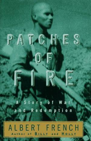 PATCHES OF FIRE