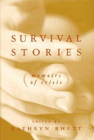 SURVIVAL STORIES