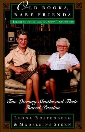 """""""OLD BOOKS, RARE FRIENDS: Two Literary Sleuths and Their Shared Passion"""""""