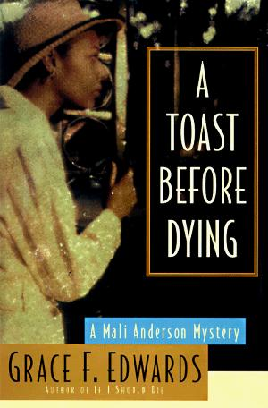 A TOAST BEFORE DYING