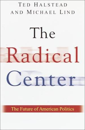 THE RADICAL CENTER