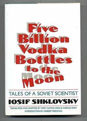 FIVE BILLION VODKA BOTTLES TO THE MOON