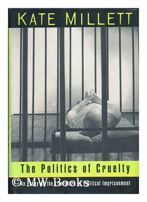 THE POLITICS OF CRUELTY