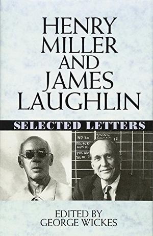 HENRY MILLER AND JAMES LAUGHLIN