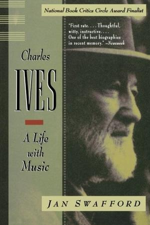 CHARLES IVES: A Life with Music