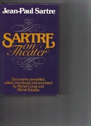 SARTRE ON THEATER