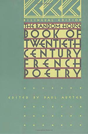 THE RANDOM HOUSE BOOK OF 20TH CENTURY FRENCH POETRY