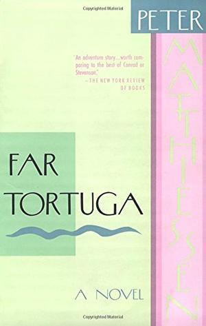 Far Tortuga By Peter Matthiessen Kirkus Reviews