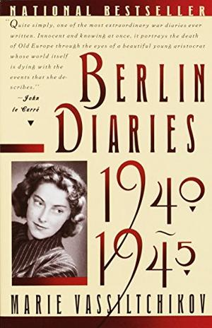 BERLIN DIARIES, 1940-1945