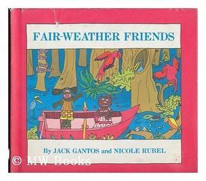 FAIR-WEATHER FRIENDS