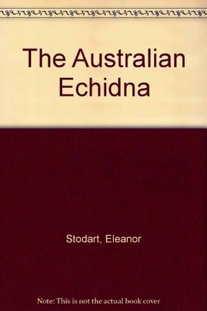 THE AUSTRALIAN ECHIDNA