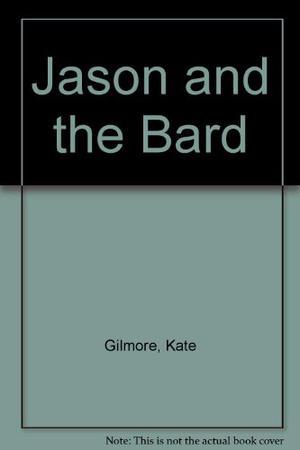 JASON AND THE BARD