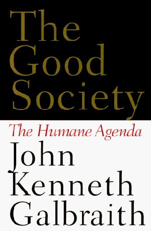 THE GOOD SOCIETY