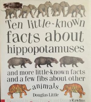 TEN LITTLE-KNOWN FACTS ABOUT HIPPOPOTAMUSES
