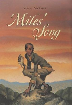 MILES' SONG