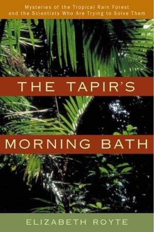 THE TAPIR'S MORNING BATH