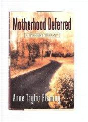 MOTHERHOOD DEFERRED