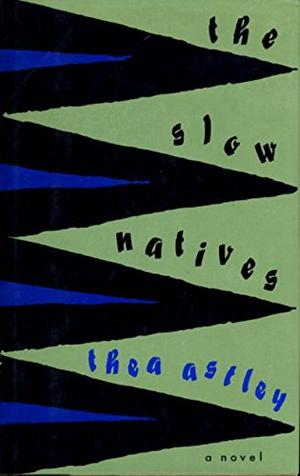 THE SLOW NATIVES