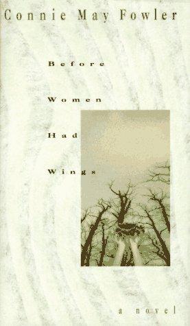BEFORE WOMEN HAD WINGS