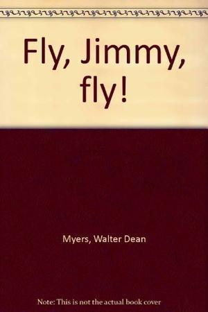 FLY, JIMMY, FLY!