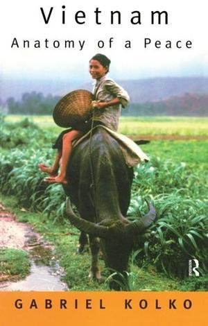VIETNAM: Anatomy of a Peace
