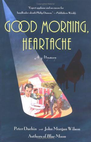 GOOD MORNING, HEARTACHE