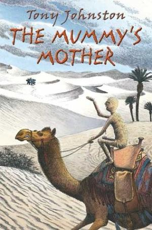 THE MUMMY'S MOTHER