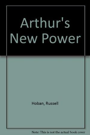 ARTHUR'S NEW POWER