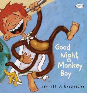 """""""GOOD NIGHT, MONKEY BOY"""""""