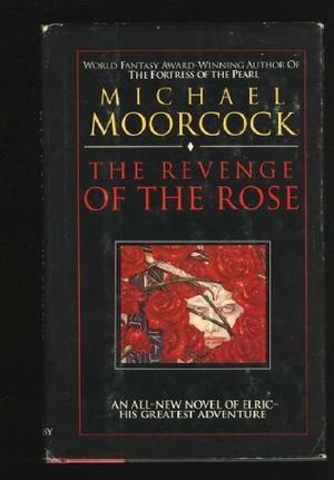 THE REVENGE OF THE ROSE