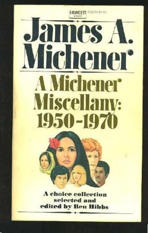 A MICHENER MISCELLANY, 1950-1970