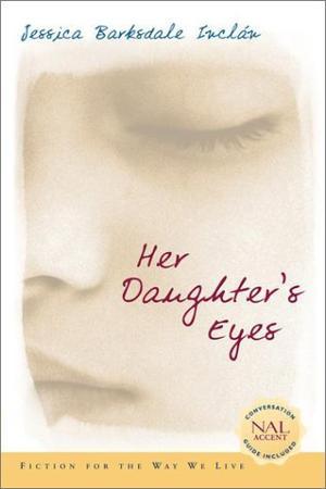 HER DAUGHTER'S EYES